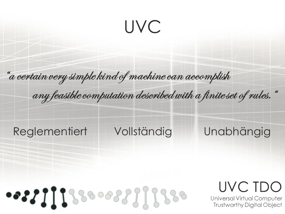 UVC a certain very simple kind of machine can accomplish
