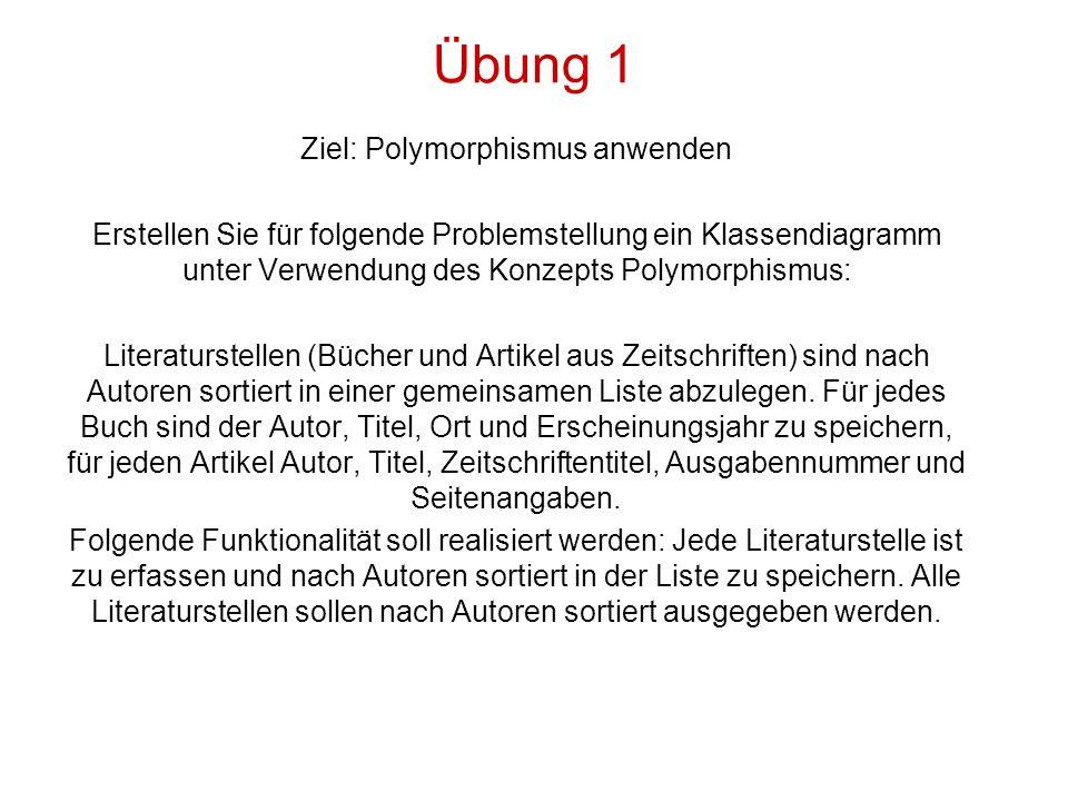Ziel: Polymorphismus anwenden