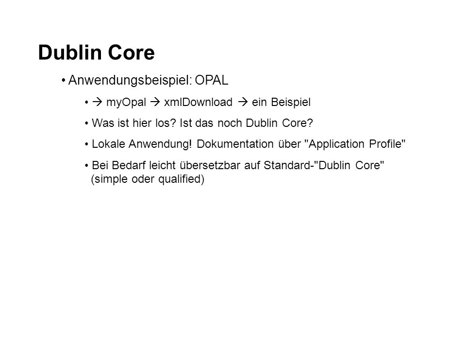 Dublin Core Anwendungsbeispiel: OPAL