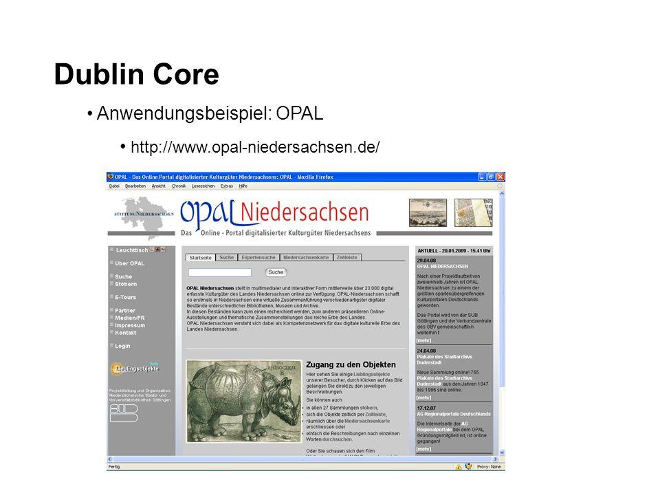 Dublin Core Anwendungsbeispiel: OPAL http://www.opal-niedersachsen.de/