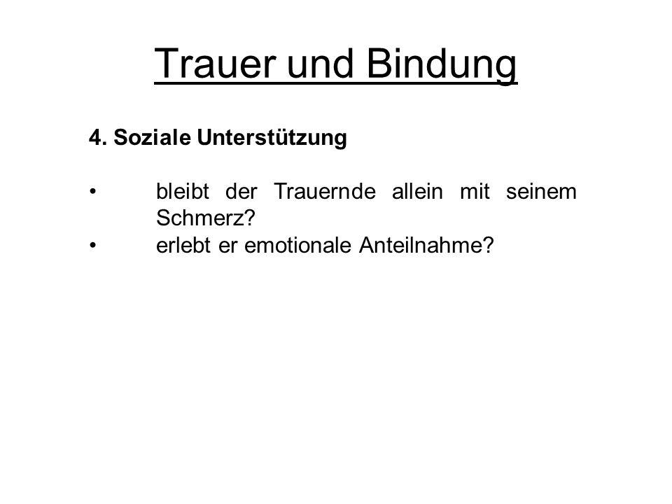 Trauer und Bindung 4. Soziale Unterstützung