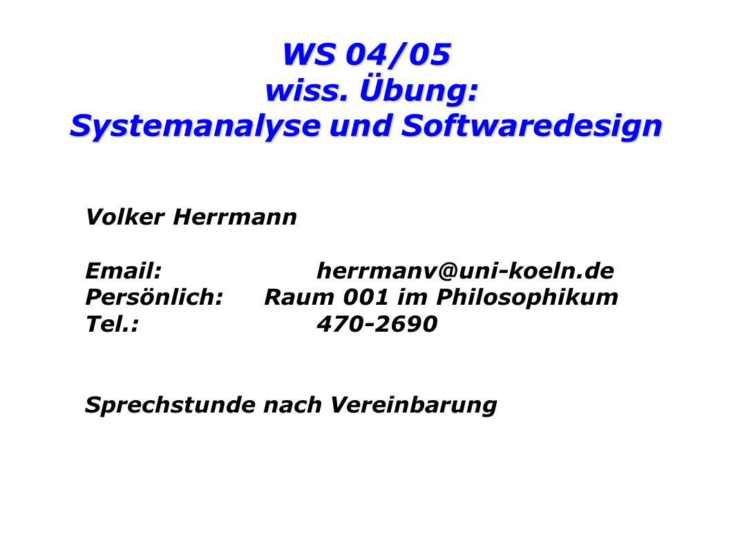 WS 04/05 wiss. Übung: Systemanalyse und Softwaredesign