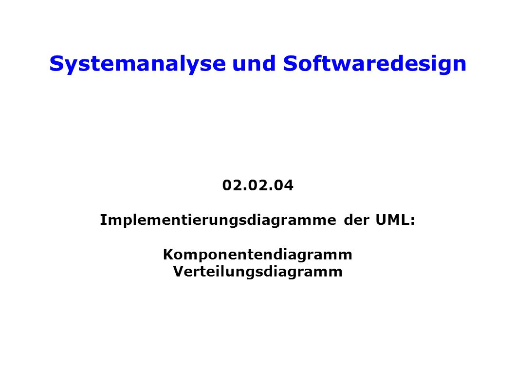 Systemanalyse und Softwaredesign