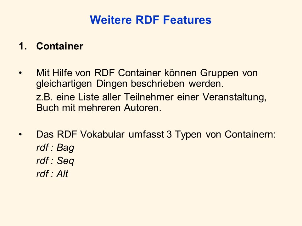 Weitere RDF Features Container