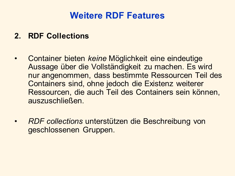Weitere RDF Features 2. RDF Collections