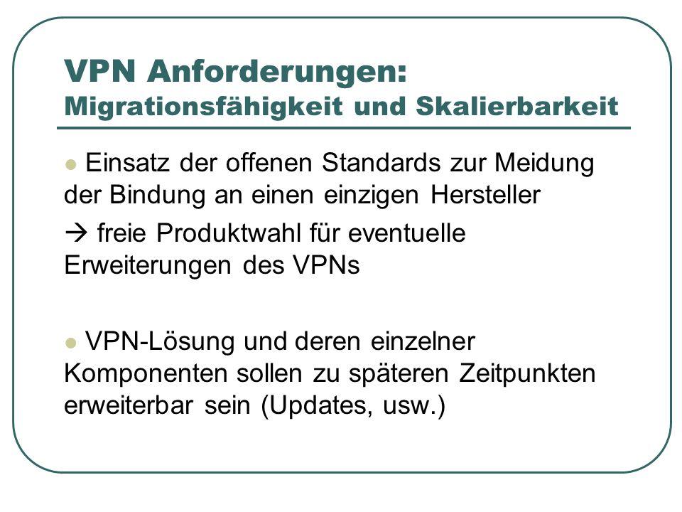VPN Anforderungen: Migrationsfähigkeit und Skalierbarkeit