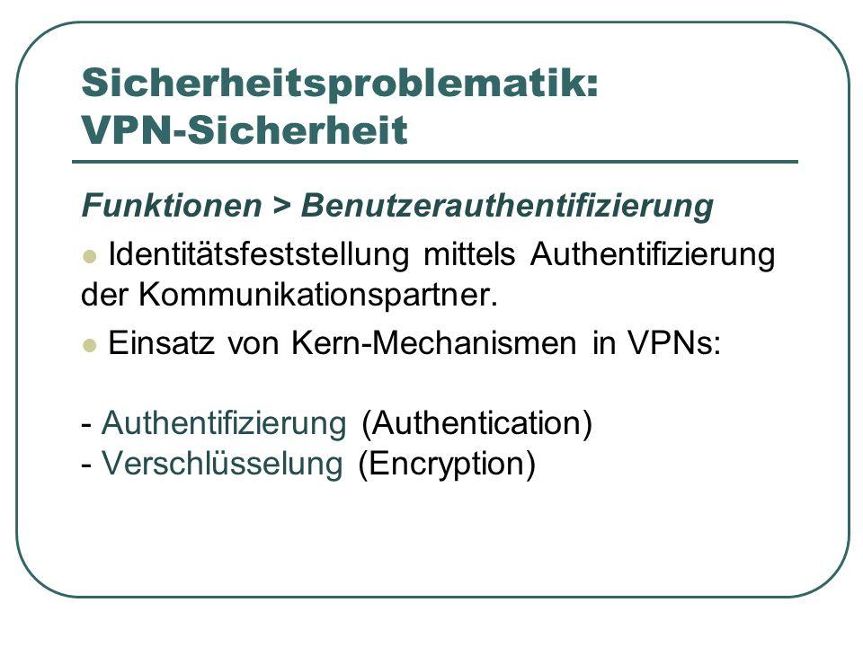 Sicherheitsproblematik: VPN-Sicherheit