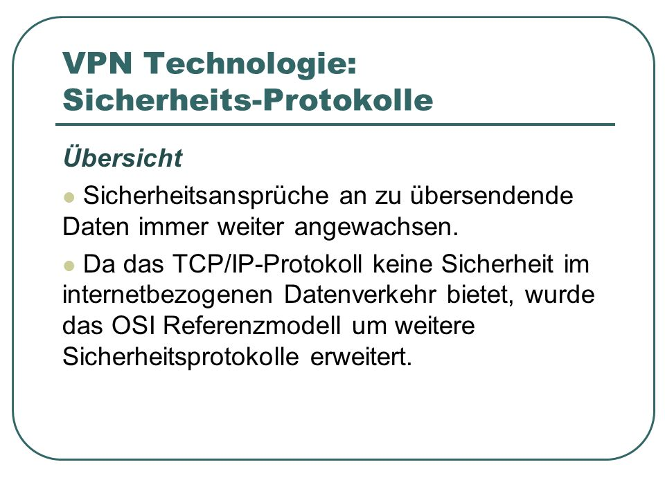 VPN Technologie: Sicherheits-Protokolle