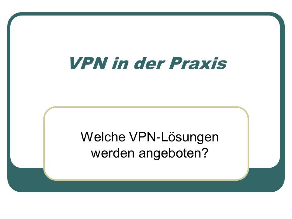 Welche VPN-Lösungen werden angeboten