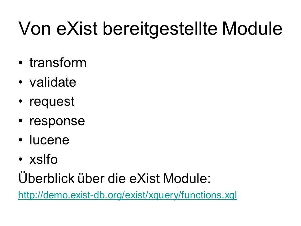 Von eXist bereitgestellte Module