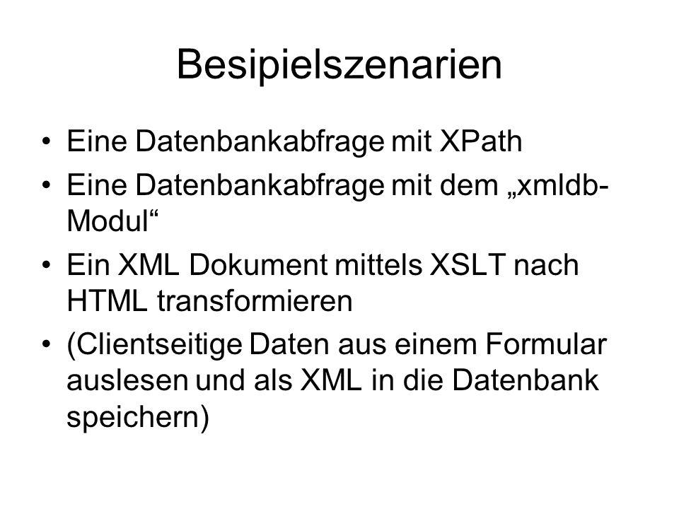 Besipielszenarien Eine Datenbankabfrage mit XPath