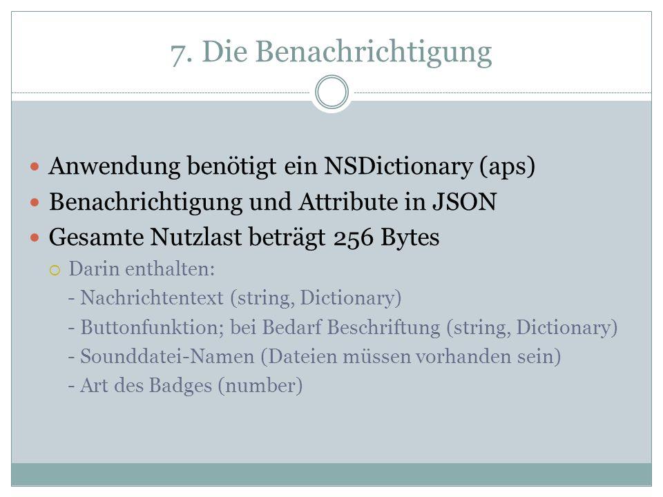 7. Die Benachrichtigung Anwendung benötigt ein NSDictionary (aps)