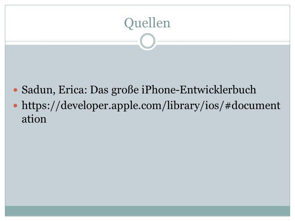 Quellen Sadun, Erica: Das große iPhone-Entwicklerbuch