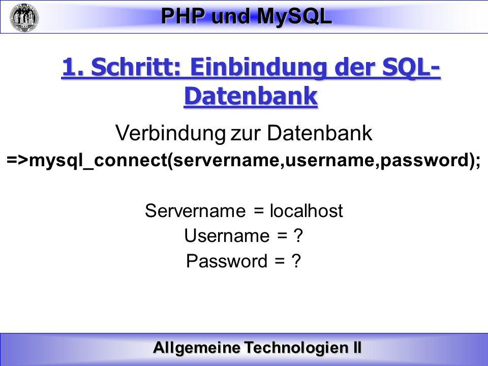 1. Schritt: Einbindung der SQL- Datenbank