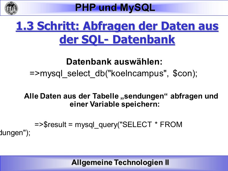 1.3 Schritt: Abfragen der Daten aus der SQL- Datenbank