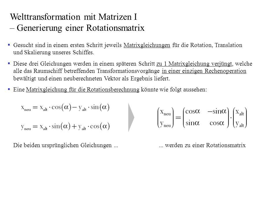 Welttransformation mit Matrizen I – Generierung einer Rotationsmatrix