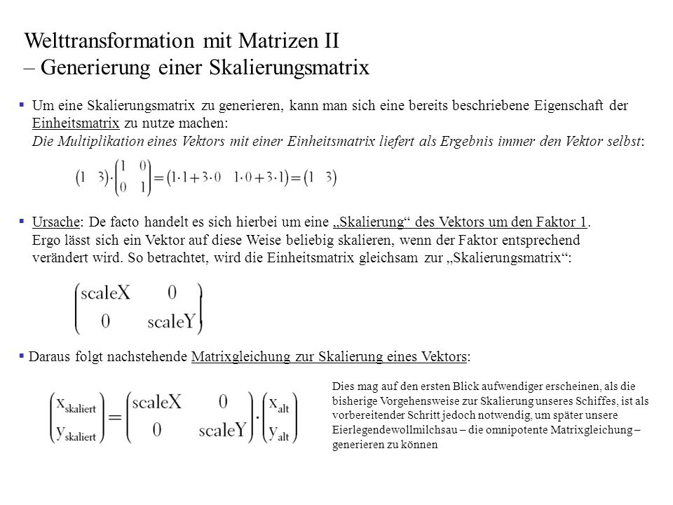 Welttransformation mit Matrizen II – Generierung einer Skalierungsmatrix
