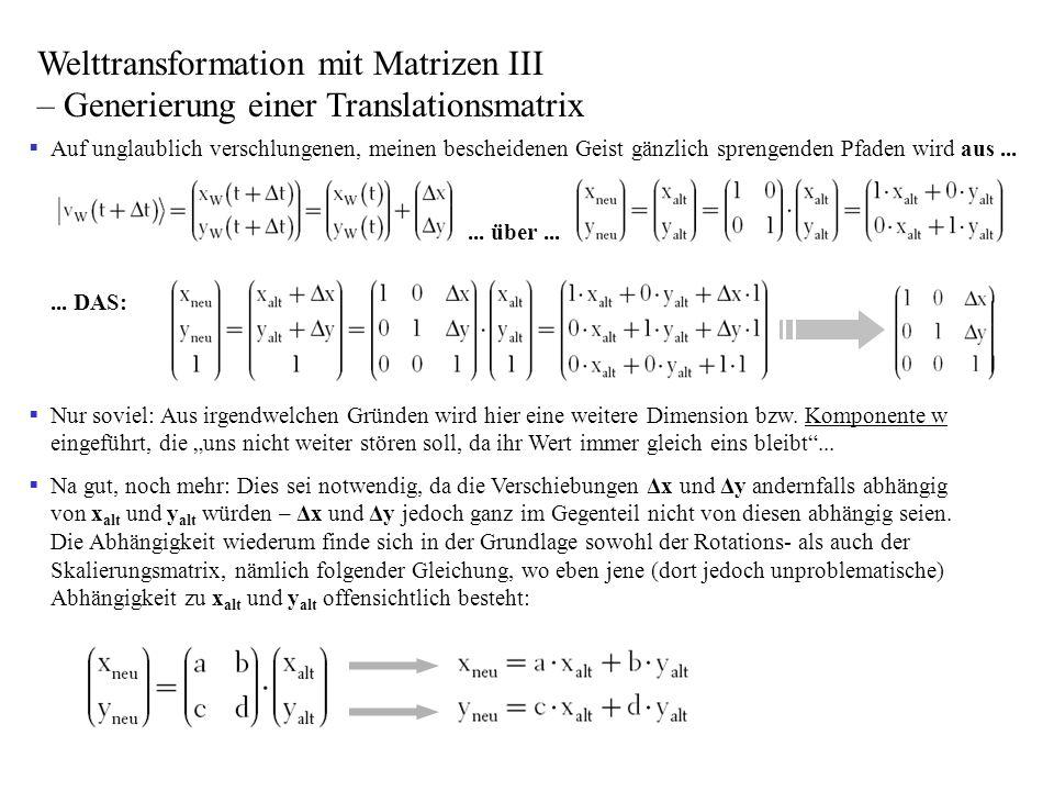 Welttransformation mit Matrizen III – Generierung einer Translationsmatrix