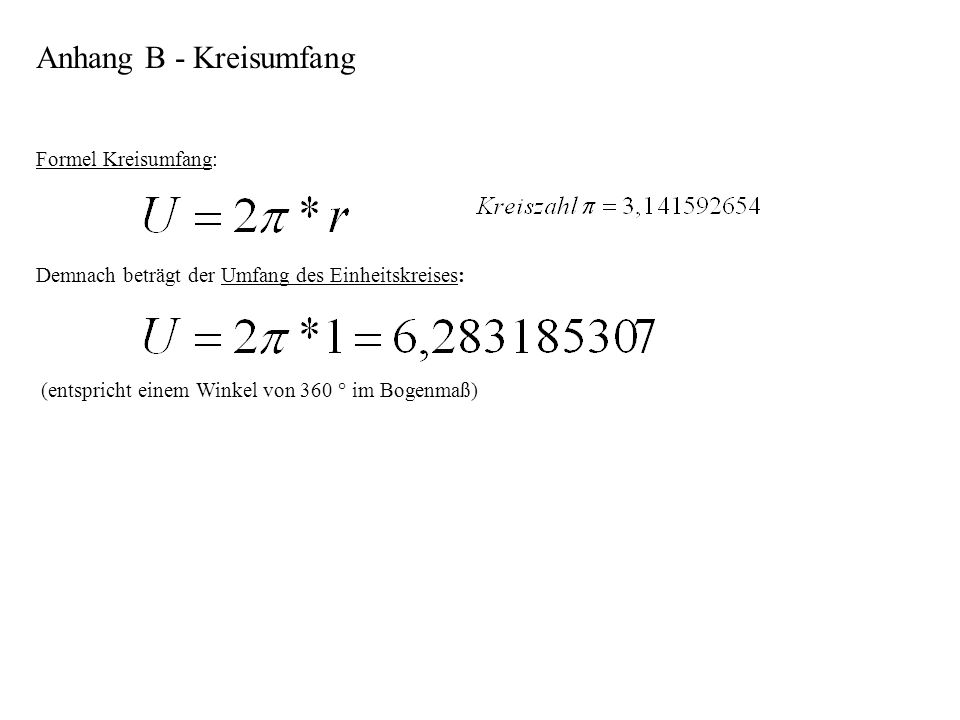 Anhang B - Kreisumfang Formel Kreisumfang:
