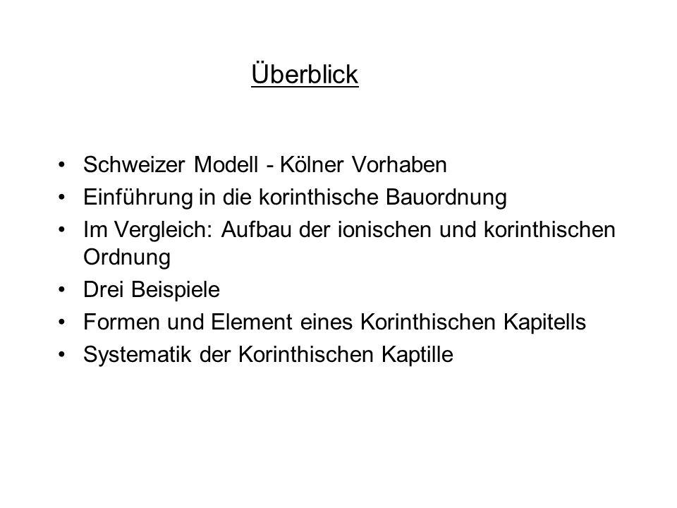 Überblick Schweizer Modell - Kölner Vorhaben