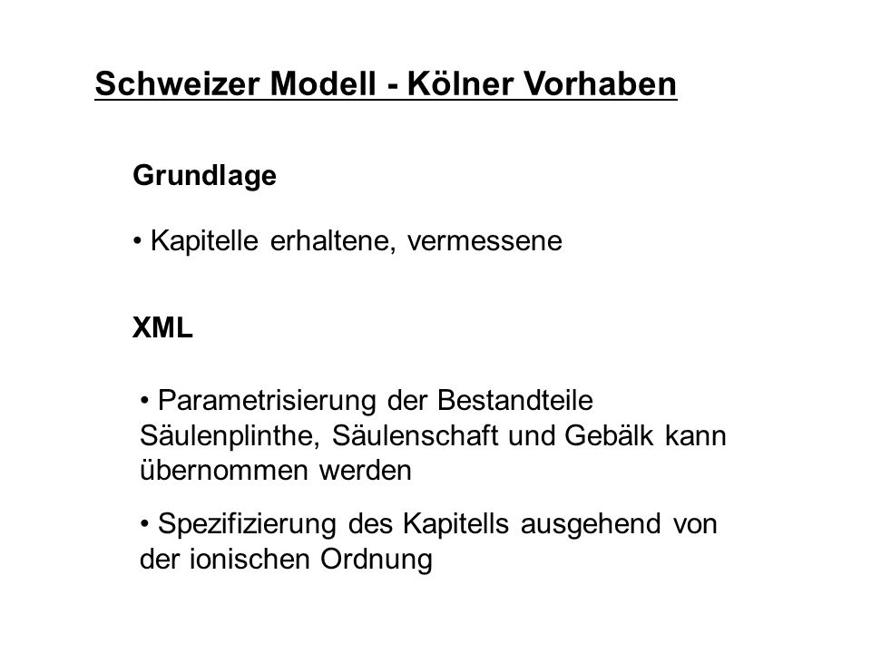Schweizer Modell - Kölner Vorhaben