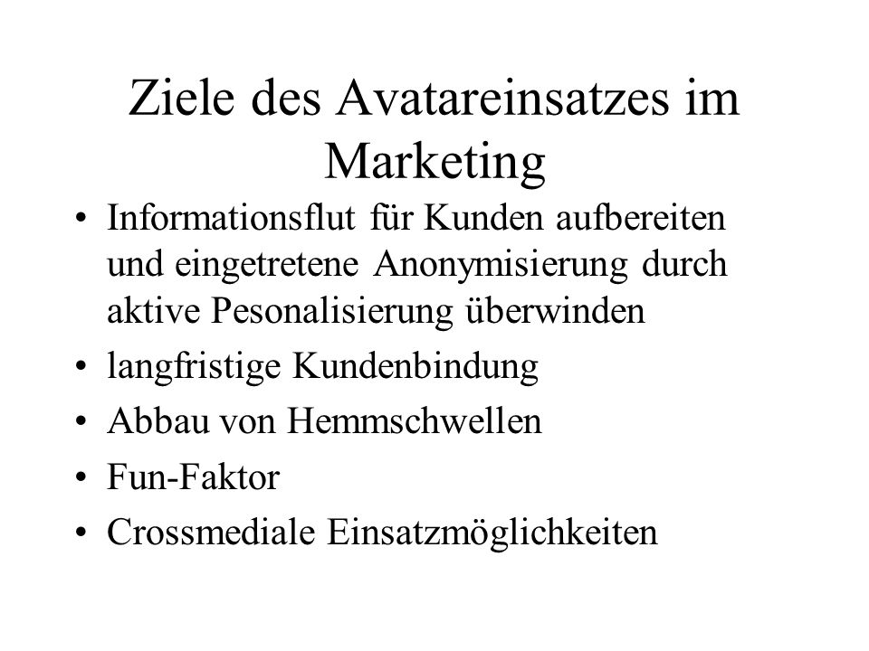 Ziele des Avatareinsatzes im Marketing