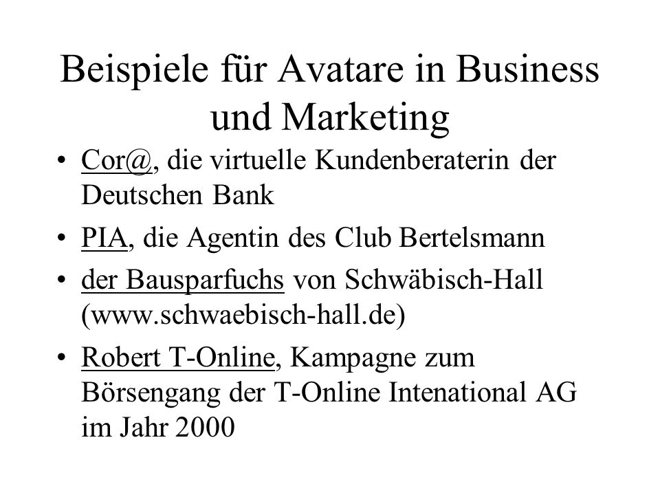 Beispiele für Avatare in Business und Marketing