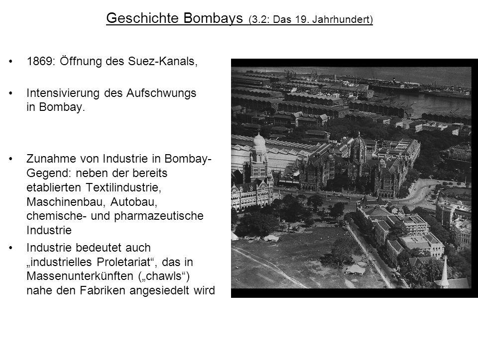Geschichte Bombays (3.2: Das 19. Jahrhundert)