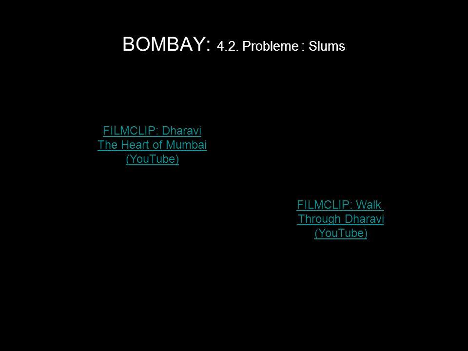 BOMBAY: 4.2. Probleme : Slums