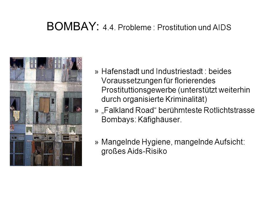BOMBAY: 4.4. Probleme : Prostitution und AIDS