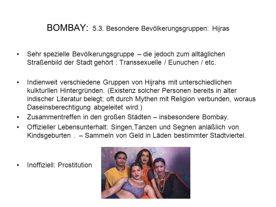 BOMBAY: 5.3. Besondere Bevölkerungsgruppen: Hijras