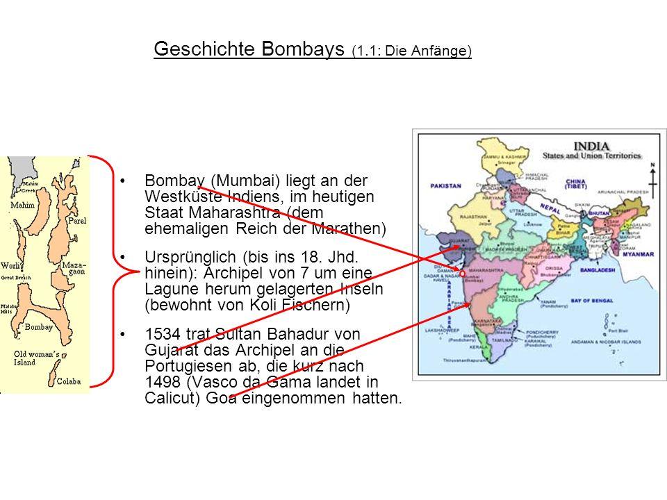 Geschichte Bombays (1.1: Die Anfänge)