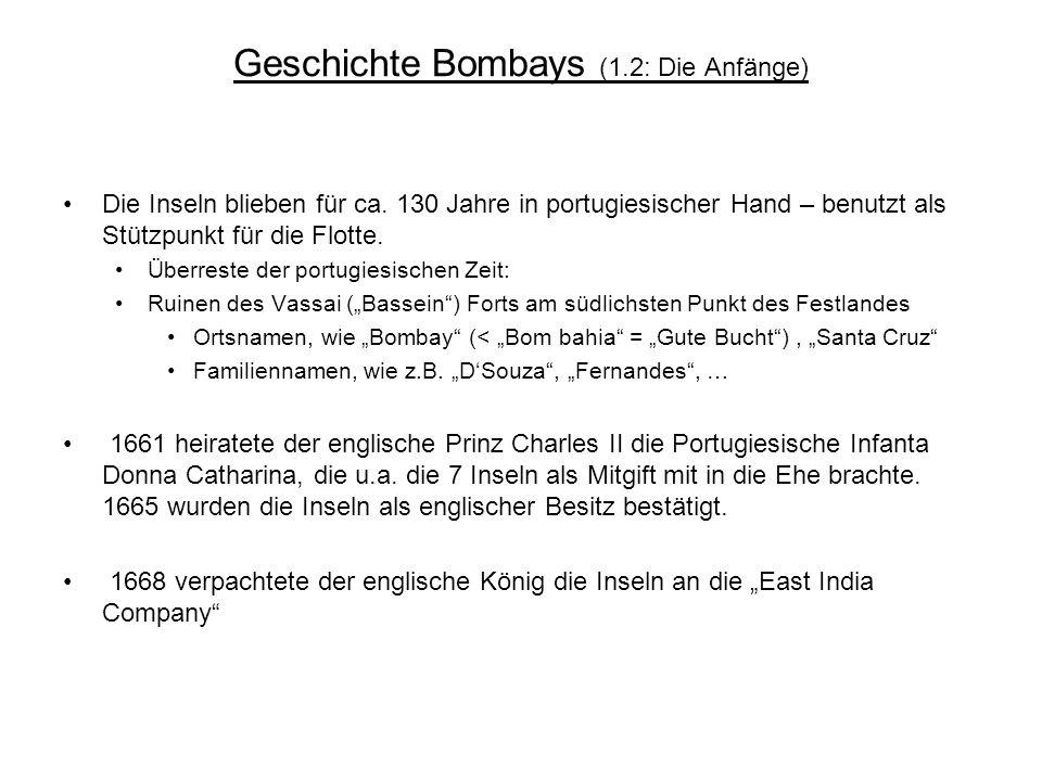Geschichte Bombays (1.2: Die Anfänge)