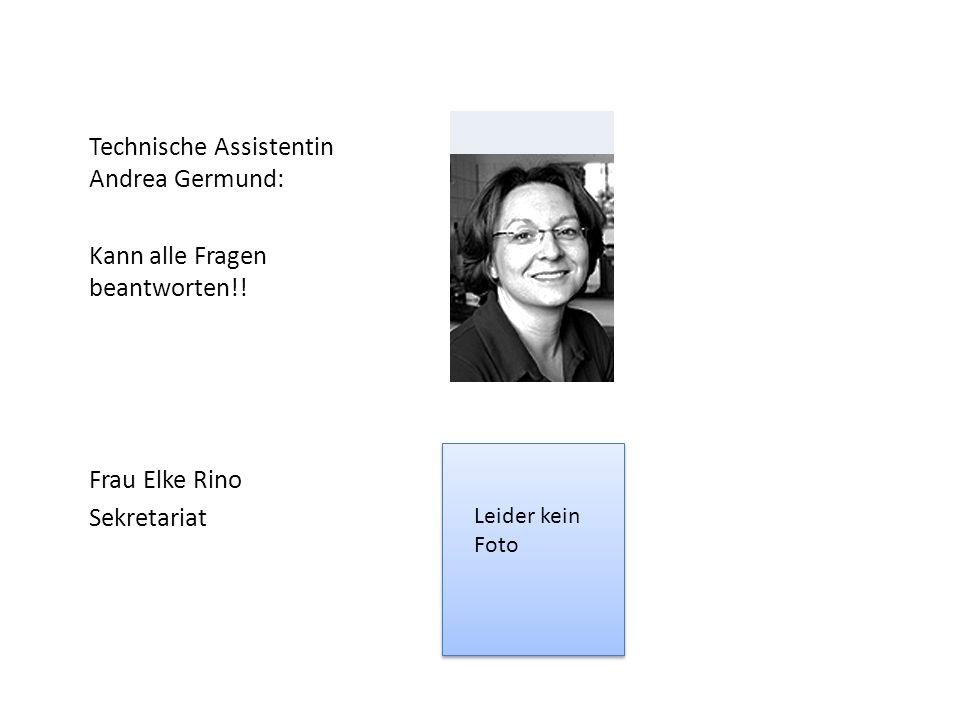 Technische Assistentin Andrea Germund: