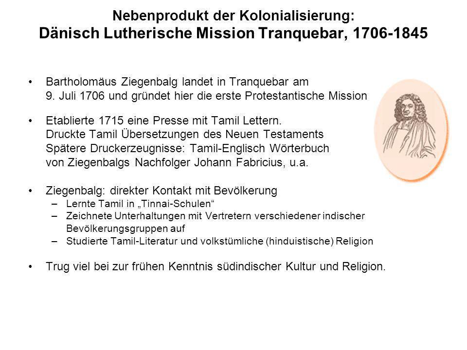 Nebenprodukt der Kolonialisierung: Dänisch Lutherische Mission Tranquebar, 1706-1845