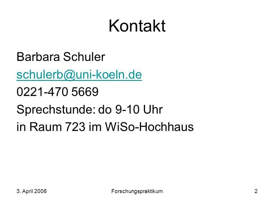 Kontakt Barbara Schuler schulerb@uni-koeln.de 0221-470 5669
