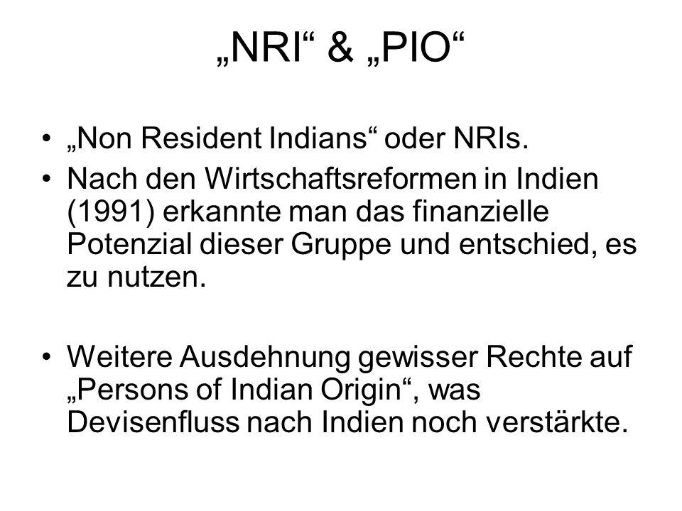 """NRI & ""PIO ""Non Resident Indians oder NRIs."