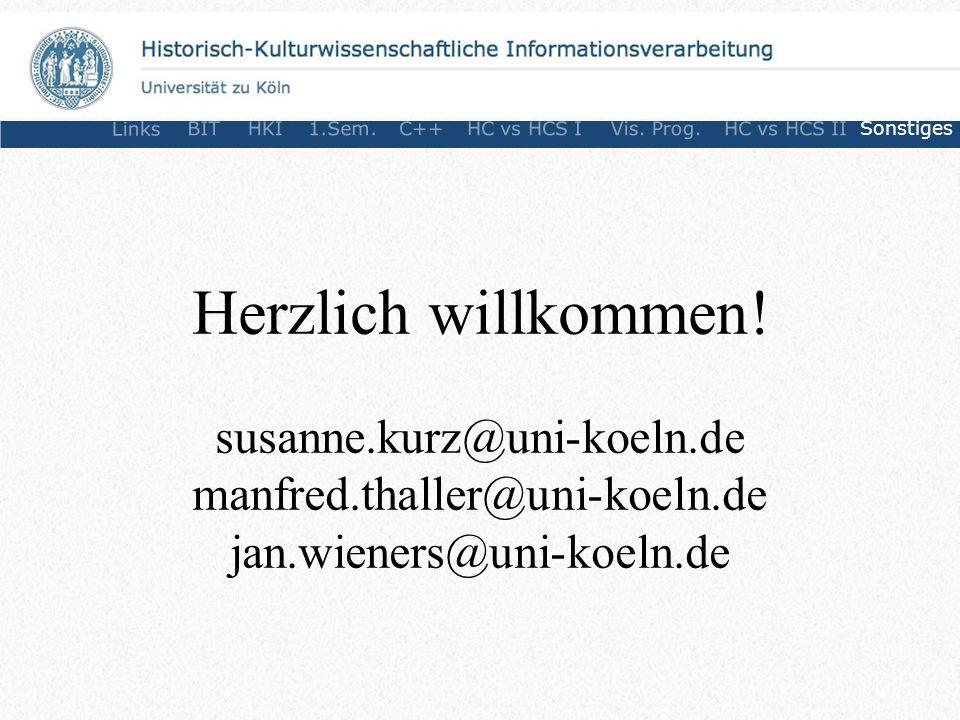 Herzlich willkommen! susanne.kurz@uni-koeln.de