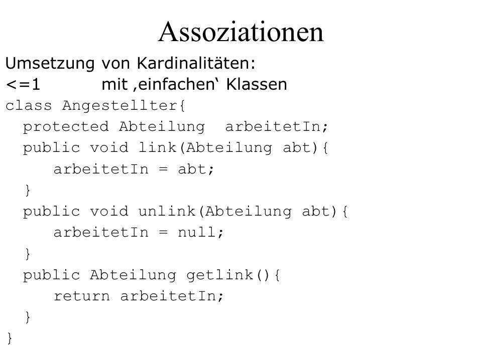 Assoziationen Umsetzung von Kardinalitäten: