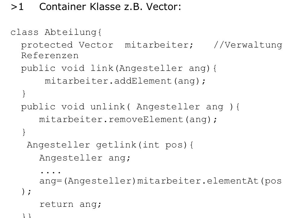 >1 Container Klasse z.B. Vector: