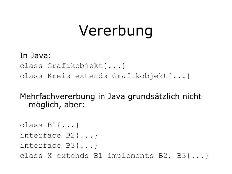 Vererbung In Java: class Grafikobjekt{...}
