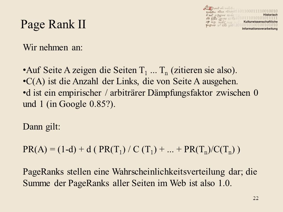 Page Rank II Wir nehmen an:
