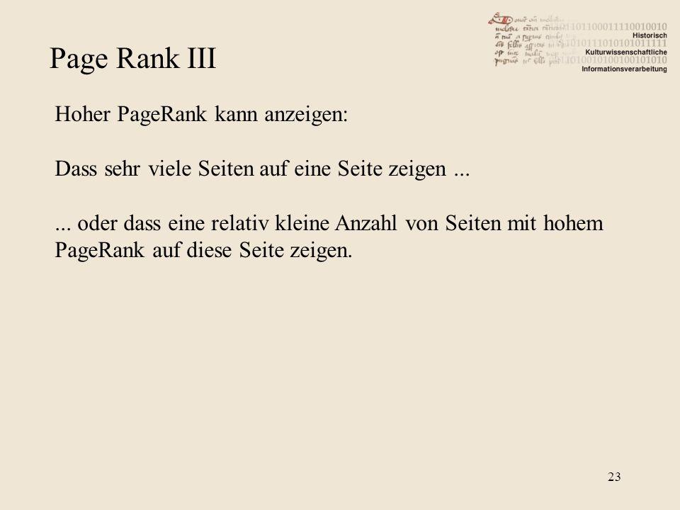 Page Rank III Hoher PageRank kann anzeigen: