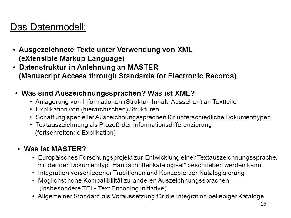 Das Datenmodell:Ausgezeichnete Texte unter Verwendung von XML (eXtensible Markup Language)