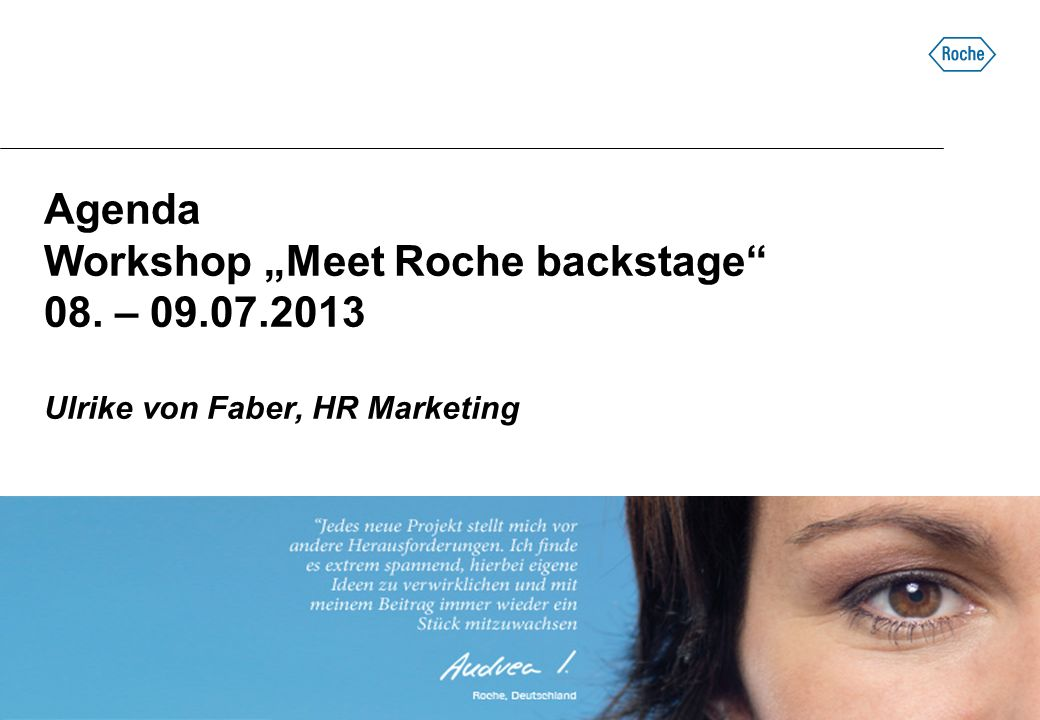 "Agenda Workshop ""Meet Roche backstage 08. – 09. 07"