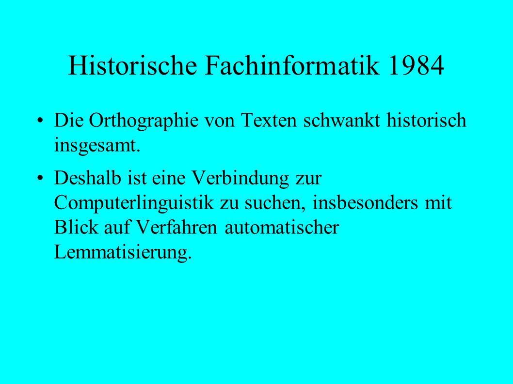 Historische Fachinformatik 1984