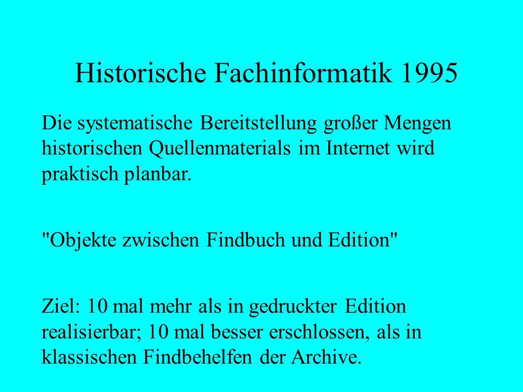 Historische Fachinformatik 1995