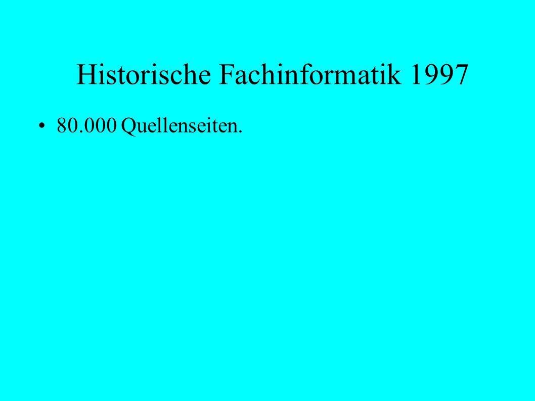 Historische Fachinformatik 1997