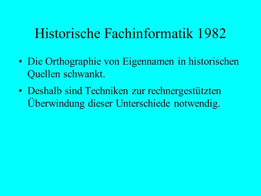 Historische Fachinformatik 1982