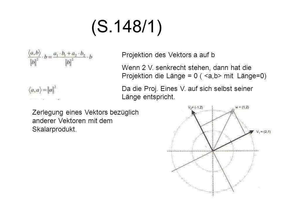(S.148/1) Projektion des Vektors a auf b